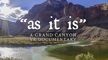 """as it is"" - A Grand Canyon VR Documentary"