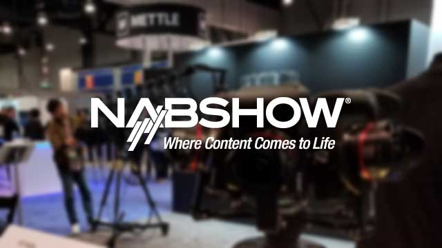NAB 2017 Wrap Up from 360 Labs